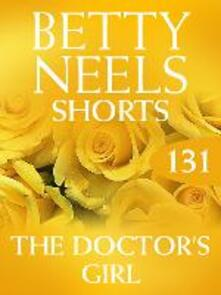 Doctor's Girl (Mills & Boon M&B) (Betty Neels Collection, Book 131)