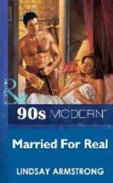 Married For Real (Mills & Boon Vintage 90s Modern)