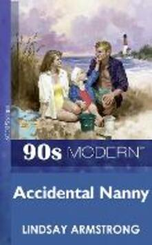 Accidental Nanny (Mills & Boon Vintage 90s Modern)