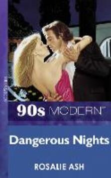 Dangerous Nights (Mills & Boon Vintage 90s Modern)