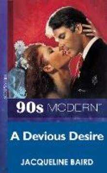 Devious Desire (Mills & Boon Vintage 90s Modern)