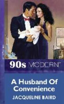 Husband Of Convenience (Mills & Boon Vintage 90s Modern)