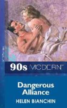 Dangerous Alliance (Mills & Boon Vintage 90s Modern)