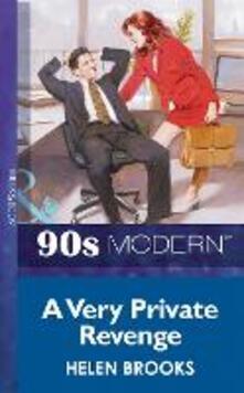 Very Private Revenge (Mills & Boon Vintage 90s Modern)