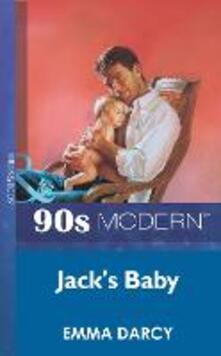 Jack's Baby (Mills & Boon Vintage 90s Modern)