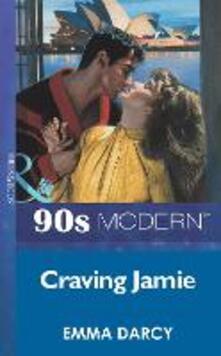 Craving Jamie (Mills & Boon Vintage 90s Modern)