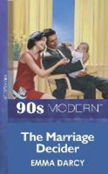 Marriage Decider (Mills & Boon Vintage 90s Modern)