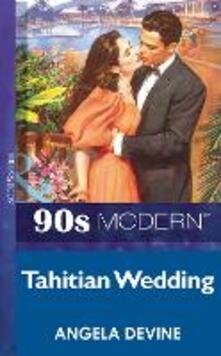 Tahitian Wedding (Mills & Boon Vintage 90s Modern)