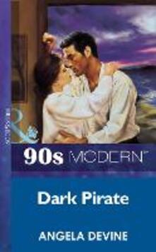 Dark Pirate (Mills & Boon Vintage 90s Modern)