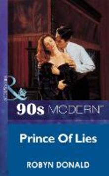 Prince Of Lies (Mills & Boon Vintage 90s Modern)
