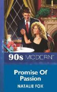 Promise Of Passion (Mills & Boon Vintage 90s Modern)