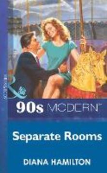 Separate Rooms (Mills & Boon Vintage 90s Modern)