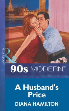Husband's Price (Mills & Boon Vintage 90s Modern)