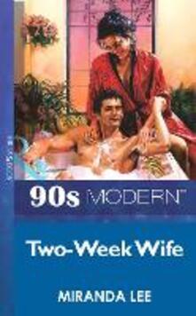 Two-Week Wife (Mills & Boon Vintage 90s Modern)