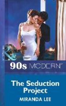 Seduction Project (Mills & Boon Vintage 90s Modern)