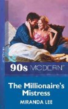 Millionaire's Mistress (Mills & Boon Vintage 90s Modern)