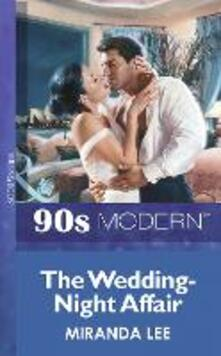 Wedding-Night Affair (Mills & Boon Vintage 90s Modern)