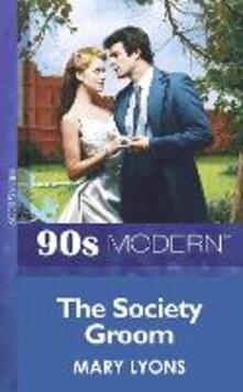 Society Groom (Mills & Boon Vintage 90s Modern)