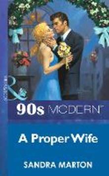 Proper Wife (Mills & Boon Vintage 90s Modern)