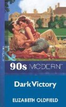 Dark Victory (Mills & Boon Vintage 90s Modern)