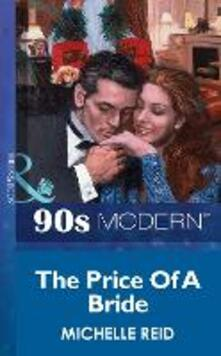 Price Of A Bride (Mills & Boon Vintage 90s Modern)