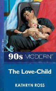 Love-Child (Mills & Boon Vintage 90s Modern)