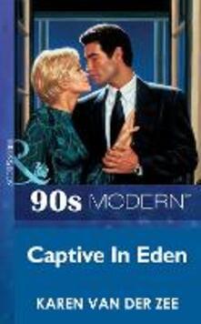 Captive In Eden (Mills & Boon Vintage 90s Modern)