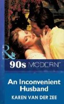 Inconvenient Husband (Mills & Boon Vintage 90s Modern)