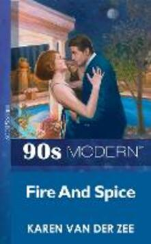 Fire And Spice (Mills & Boon Vintage 90s Modern)