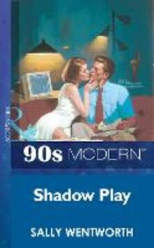 Shadow Play (Mills & Boon Vintage 90s Modern)