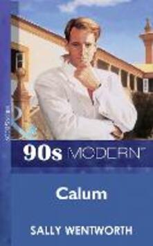 Callum (Mills & Boon Vintage 90s Modern)