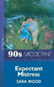 Expectant Mistress (Mills & Boon Vintage 90s Modern)