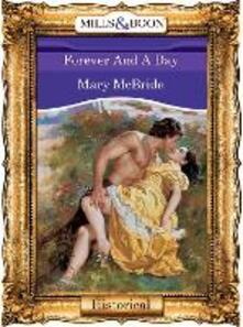 Forever And A Day (Mills & Boon Vintage 90s Modern)