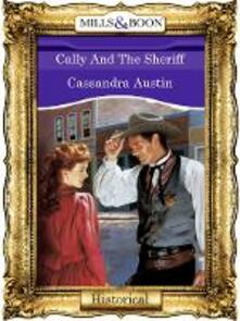 Cally And The Sheriff (Mills & Boon Vintage 90s Modern)