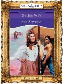 Outlaw Wife (Mills & Boon Vintage 90s Modern)