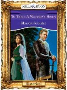 To Tame A Warrior's Heart (Mills & Boon Vintage 90s Modern)