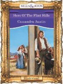 Hero Of The Flint Hills (Mills & Boon Vintage 90s Modern)