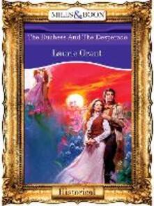 Duchess And The Desperado (Mills & Boon Vintage 90s Modern)