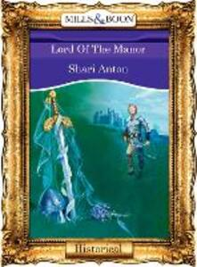 Lord Of The Manor (Mills & Boon Vintage 90s Modern)