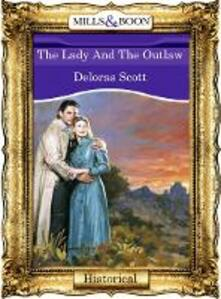 Lady And The Outlaw (Mills & Boon Vintage 90s Modern)