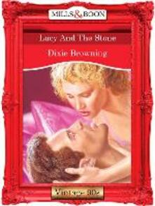 Lucy And The Stone (Mills & Boon Vintage 90s Modern)