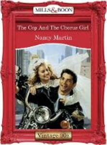 Cop And The Chorus Girl (Mills & Boon Vintage Desire)
