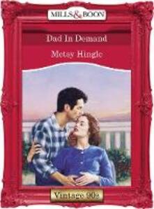 Dad In Demand (Mills & Boon Vintage Desire)