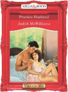 Practice Husband (Mills & Boon Vintage Desire)