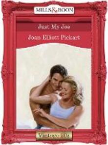 Just My Joe (Mills & Boon Vintage Desire)