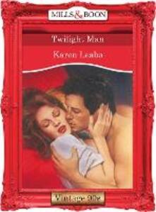 Twilight Man (Mills & Boon Vintage Desire)