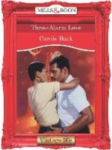 Three-Alarm Love (Mills & Boon Vintage Desire)