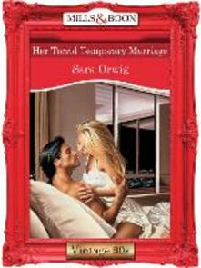 Her Torrid Temporary Marriage (Mills & Boon Vintage Desire)
