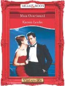 Man Overboard (Mills & Boon Vintage Desire)