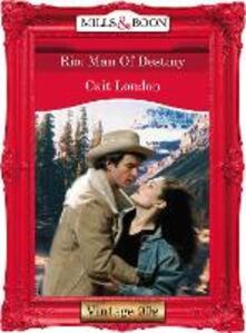 Rio: Man Of Destiny (Mills & Boon Vintage Desire)